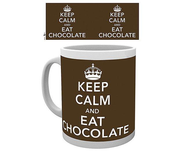 Keep Calm and Eat Chocolate